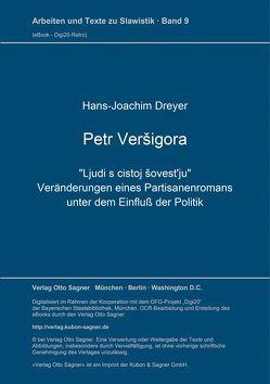 """Petr Veršigora. """"Ljudi s čistoj šovest'ju"""" von Dreyer,  Hans-Joachim"""