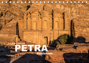 Petra – Jordanien (Tischkalender 2020 DIN A5 quer) von Schickert,  Peter