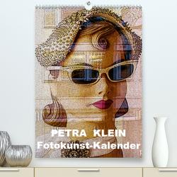 Petra Klein – Fotokunst Kalender (Premium, hochwertiger DIN A2 Wandkalender 2021, Kunstdruck in Hochglanz) von Klein,  Petra