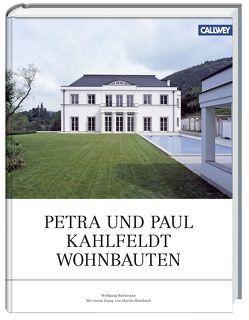Petra und Paul Kahlfeldt Wohnbauten von Bachmann,  Wolfgang, Mosebach,  Martin