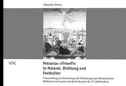Petrarcas Trifoni in Malerei, Dichtung und Festkultur von Ortner,  Alexandra