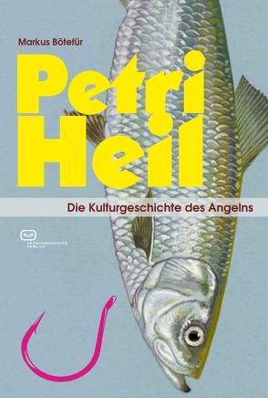 Petri Heil von Bötefür,  Markus