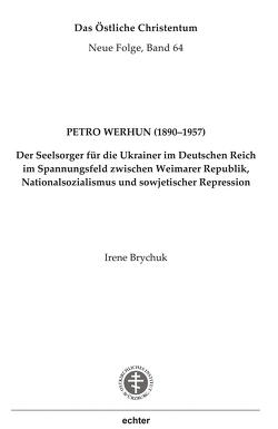 Petro Werhun (1890–1957) von Brychuk,  Irene