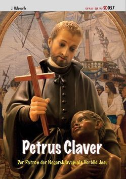 Petrus Claver von Holzwarth,  J.