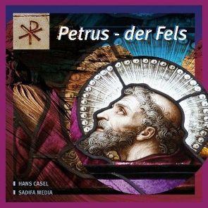 Petrus – der Fels – Nr.  644 von Casel,  Hans
