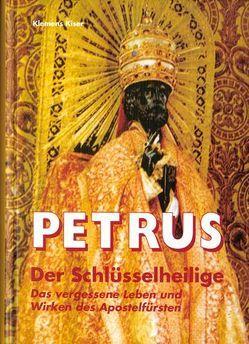 Petrus – Der Schlüsselheilige von Kiser,  Klemens