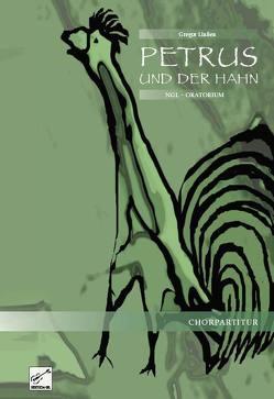 PETRUS und der Hahn von Linssen,  Gregor