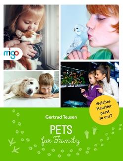 Pets for Family von Sprauer,  Stefanie, Teusen,  Gertrud