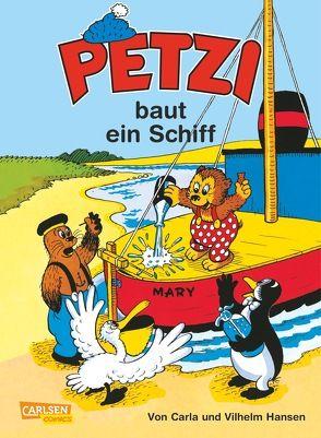 Petzi: Petzi baut ein Schiff von Hansen,  Carla, Hansen,  Vilhelm