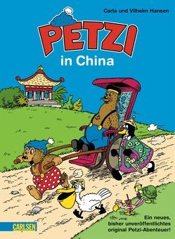 Petzi: Petzi in China von Hansen,  Carla, Hansen,  Vilhelm
