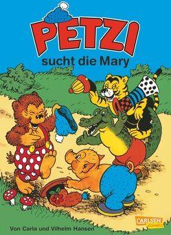 Petzi: Petzi sucht die Mary von Hansen,  Carla, Hansen,  Vilhelm