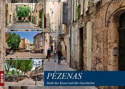 Pézenas – Stadt der Kunst und der Geschichte (Wandkalender 2019 DIN A2 quer)