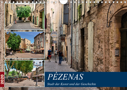 Pézenas – Stadt der Kunst und der Geschichte (Wandkalender 2020 DIN A4 quer) von Bartruff,  Thomas