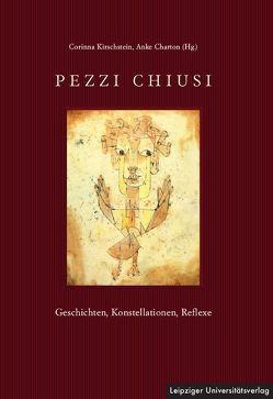 Pezzi Chiusi von Charton,  Anke, Kirschstein,  Corinna