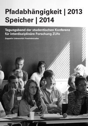 Pfadabhängigkeit | 2013 Speicher | 2014 von Zeppelin Universität