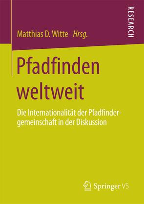 Pfadfinden weltweit von Witte,  Matthias D
