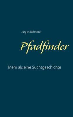 Pfadfinder von Behrendt,  Jürgen
