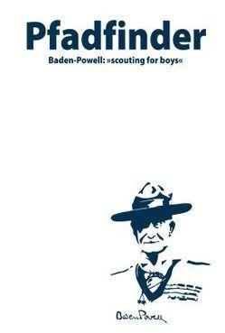 Pfadfinder von Baden-Powell,  Robert, Loschel,  Ansgar