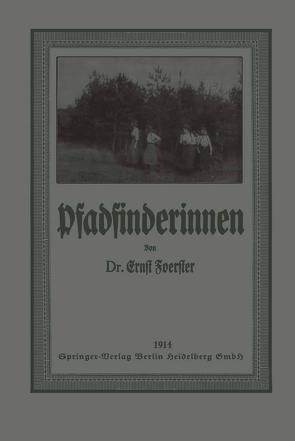 Pfadfinderinnen von Foerster,  Ernst