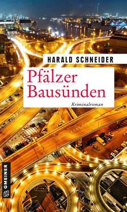Pfälzer Bausünden von Schneider,  Harald