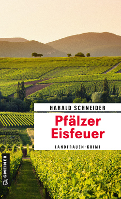 Pfälzer Eisfeuer von Schneider,  Harald