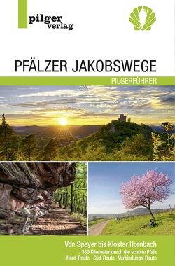 Pfälzer Jakobswege von Steger,  Beate