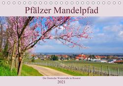 Pfälzer Mandelpfad – Die Deutsche Weinstraße in Rosarot (Tischkalender 2021 DIN A5 quer) von LianeM