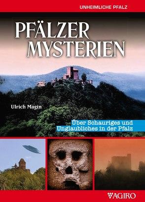 PFÄLZER MYSTERIEN von Magin,  Ulrich