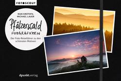 Pfälzerwald fotografieren von Krotofil,  Raik, Lauer,  Michael