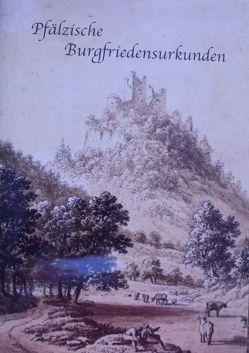 Pfälzische Burgfriedensurkunden