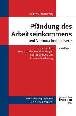 Pfändung des Arbeitseinkommens und Verbraucherinsolvenz von Frankenberg,  Nina, Helwich,  Günther