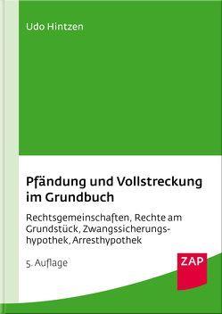 Pfändung und Vollstreckung im Grundbuch von Hintzen,  Udo