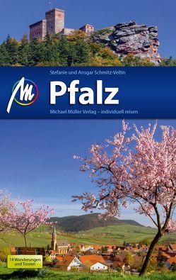 Pfalz Reiseführer Michael Müller Verlag von Schmitz-Veltin,  Ansgar, Schmitz-Veltin,  Stefanie