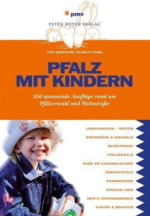 Pfalz mit Kindern von Schmitt-Burk,  Eberhard