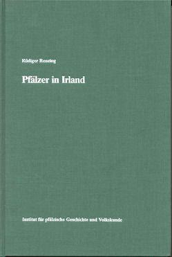 Pfälzer in Irland von Renzing,  Rüdiger, Scherer,  Karl