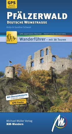 Pfälzerwald – Deutsche Weinstraße MM-Wandern von Schwab,  Antje, Schwab,  Gunter