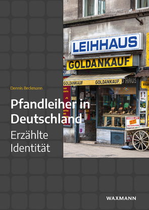 Pfandleiher in Deutschland von Beckmann,  Dennis