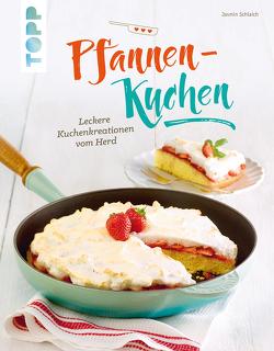 Pfannen-Kuchen von Schlaich,  Jasmin