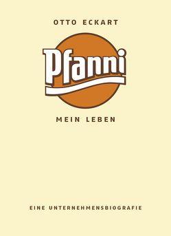 Pfanni – Mein Leben von Otto,  Eckart