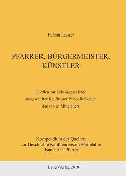 Pfarrer, Bürgermeister, Künstler von Lausser,  Helmut