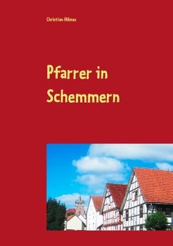 Pfarrer in Schemmern von Hilmes,  Christian