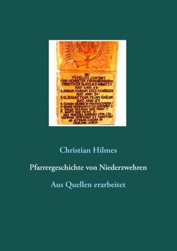 Pfarrergeschichte von Niederzwehren von Hilmes,  Christian
