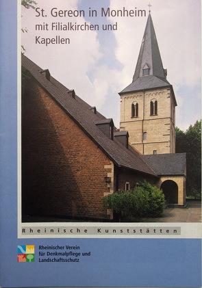Pfarrkirche St. Gereon in Monheim mit Filialkirchen und Kapellen von Pohlmann,  Rudolf, Wiemer,  Karl P