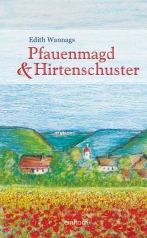 Pfauenmagd und Hirtenschuster von Wannags,  Edith