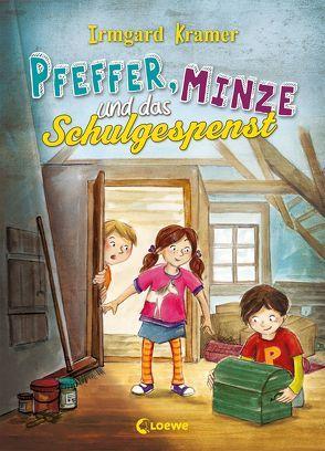 Pfeffer, Minze und das Schulgespenst von Eimer,  Petra, Kramer,  Irmgard