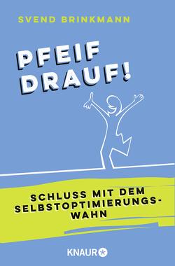 Pfeif drauf! von Brinkmann,  Svend, Brunstermann,  Andreas