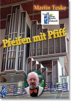 Pfeifen mit Pfiff von Teske,  Martin