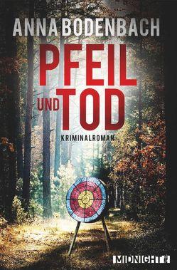 Pfeil und Tod von Bodenbach,  Anna