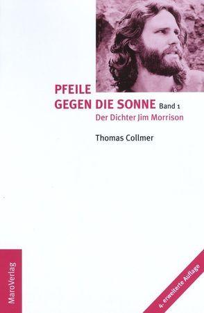 Pfeile gegen die Sonne von Collmer,  Thomas