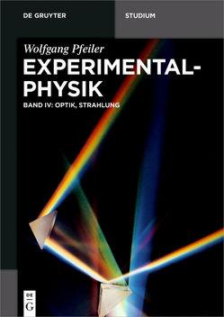 Pfeiler: Experimentalphysik / Optik, Strahlung von Pfeiler,  Wolfgang
